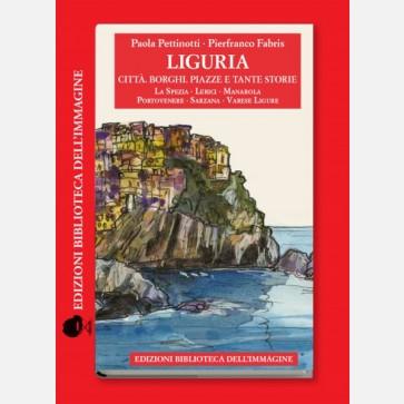 Liguria: Città, Borghi e Piazze