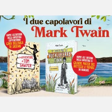 I due capolavori di Mark Twain