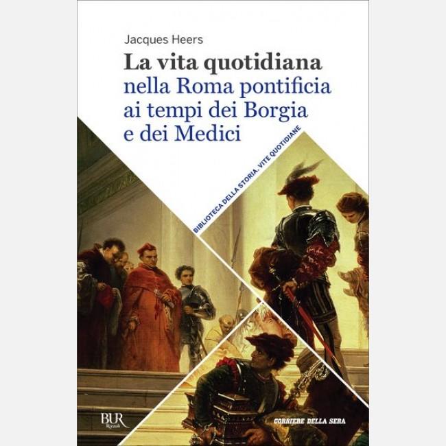 Biblioteca della storia - Vite quotidiane d9cbd77f8f73