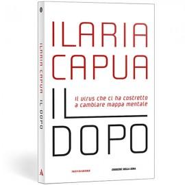 Il Dopo - Ilaria Capua