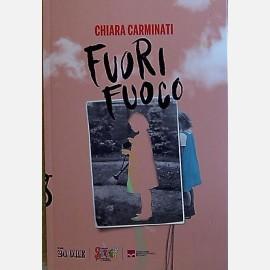 Chiara Carminati -Fuori fuoco
