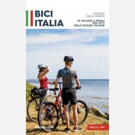 Bici Italia - 20 vacanze a pedali per tutti nelle Regioni italiane