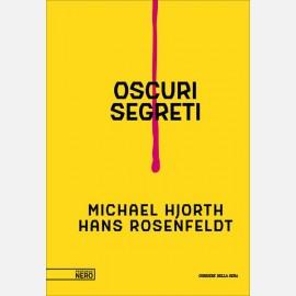 Michael Hjorth e Hans Rosenfeldt, Oscuri segreti