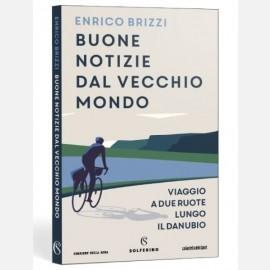 Buone notizie dal vecchio mondo di Enrico Brizzi