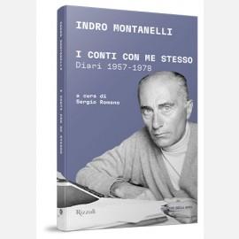 I conti con me stesso (I diari 1957-1978) di Indro Montanelli