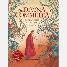 La Divina Commedia - Il primo passo nella selva oscura