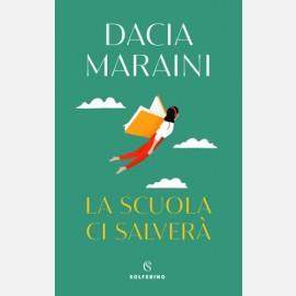 La scuola ci salverà di Dacia Maraini