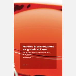 Manuale di conversazione sui grandi vini rosa