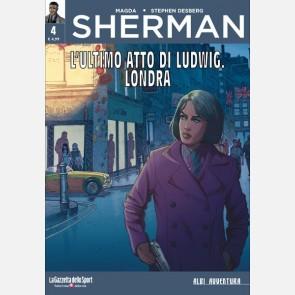Sherman - L'ultimo atto di Ludwig. Londra