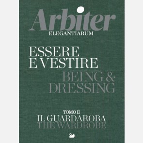 Essere e vestire - Being & Dressing - Il guardaroba