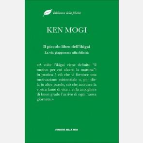 Ken Mogi, Il piccolo libro dell'ikigai