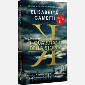 K - I guardiani della storia di Elisabetta Cametti