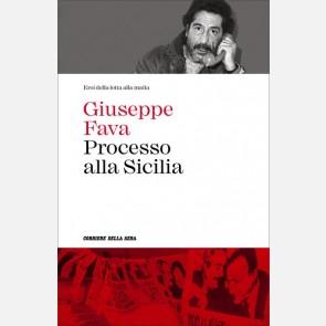Giuseppe Fava, Processo alla Sicilia