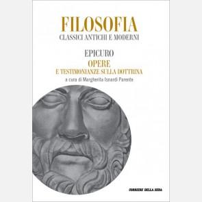 Epicuro - Opere e testimonianze sulla dottrina