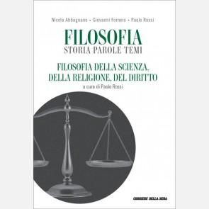 Filosofia della scienza, della religione, del diritto