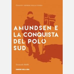 Emanuele Melilli, Amundsen e la conquista del Polo Sud