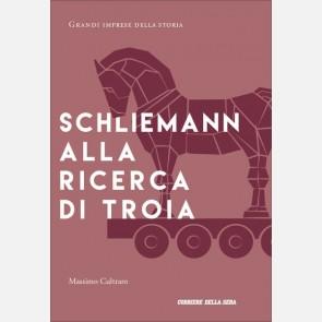 Massimo Cultraro, Schliemann alla ricerca di Troia