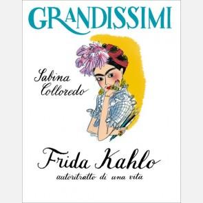 Frida Kahlo, autoritratto di una vita