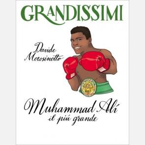 Muhammad Alì, il più grande