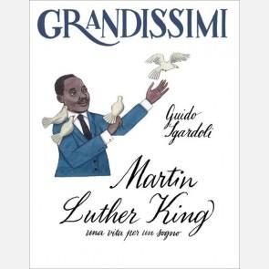 Sgardoli / Ruta, Martin Luther King, una vita per un sogno