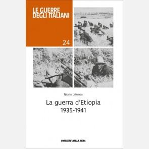 La guerra d'Etiopia 1935-1941