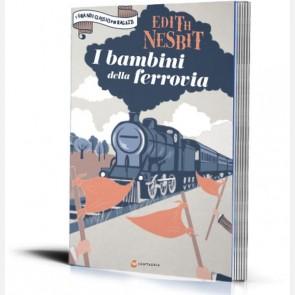 I I bambini della ferrovia di Edith Nesbit