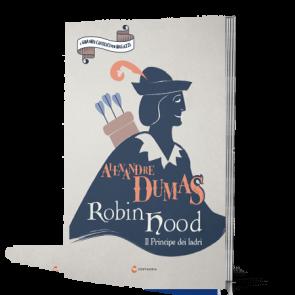Robin Hood - Il principe dei ladri di Alexander Dumas