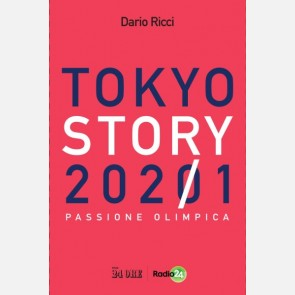 Tokyo Story 2021 - Passione olimpica