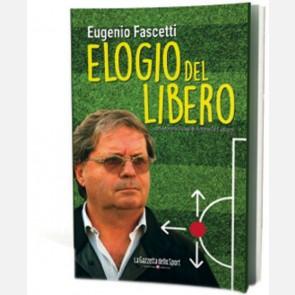Elogio del libero (L'autobiografia di Eugenio Fascetti)