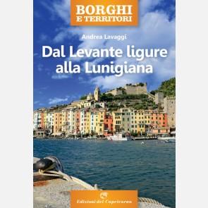 Borghi e territori - Dal Levante ligure alla Lunigiana