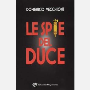 Le spie del Duce