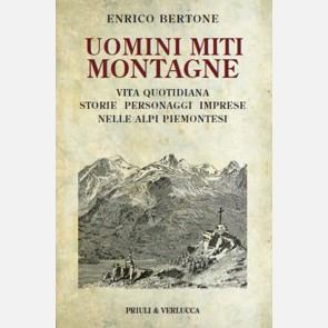 Uomini, Miti, Montagne di Enrico Bertone