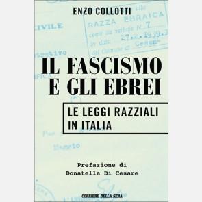 Il Fascismo e gli Ebrei (Le Leggi razziali in Italia) di Enz...
