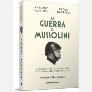 La guerra di Mussolini di Antonio Carioti e Paolo Rastelli