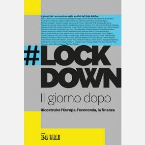 #Lockdown - Il giorno dopo