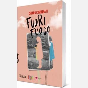 Chiara Carminati - Fuori fuoco