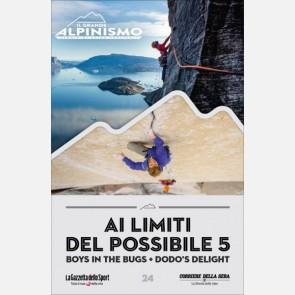 Ai limiti del possibile 5: Boys in the Bugs + Dodo's Delig...