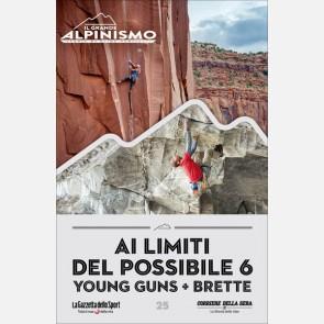 Ai limiti del possibile 6: Young Guns + Brette Harri
