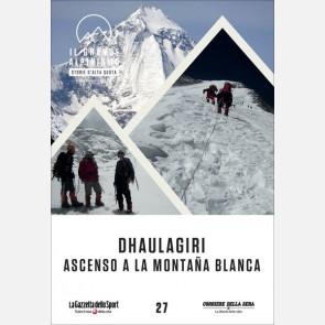 Dhaulagiri, ascenso a la montana blanca