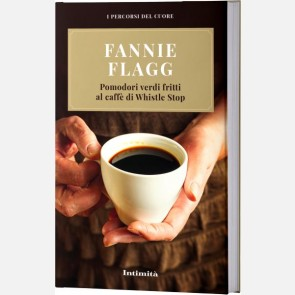 Fannie Flagg - Pomodori verdi fritti al caffè di Whistle St...