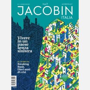 Jacobin N. 01 / Inverno 2018 - 2019 - Vivere in un paese sen...