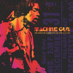 Machine Gun: The Fillmore East First Show 31/12/1969
