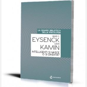 Intelligenti si nasce o si diventa? di Hans J. Eysenck e Leo...