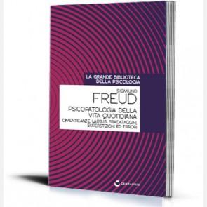 Psicopatologia della vita quotidiana di Sigmund Freud