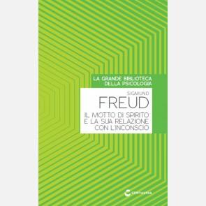 Freud S. - Il motto di spirito e la sua relazione con l'inco...
