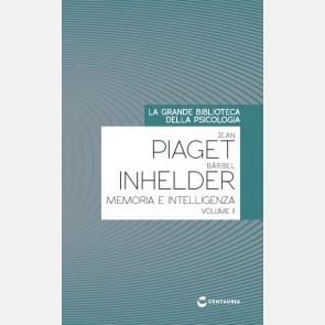 Piaget J. - Inhelder B. Memoria e intelligenza (vol. II)