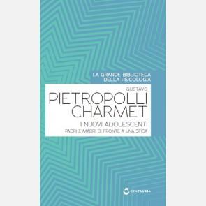 Pietropolli Charmet G. -  I nuovi adolescenti. Padri e madri...