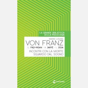 von Franz, Marie-Louise - Incontri con la morte - Sguardo da...