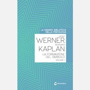 Werner-Kaplan - La formazione del simbolo (vol. I)