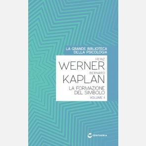 Werner-Kaplan - La formazione del simbolo (vol. II)